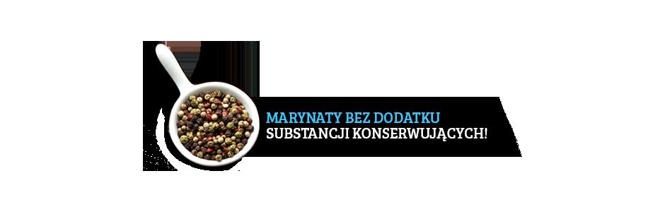 marynaty bez dodatku substancji konserwujących!